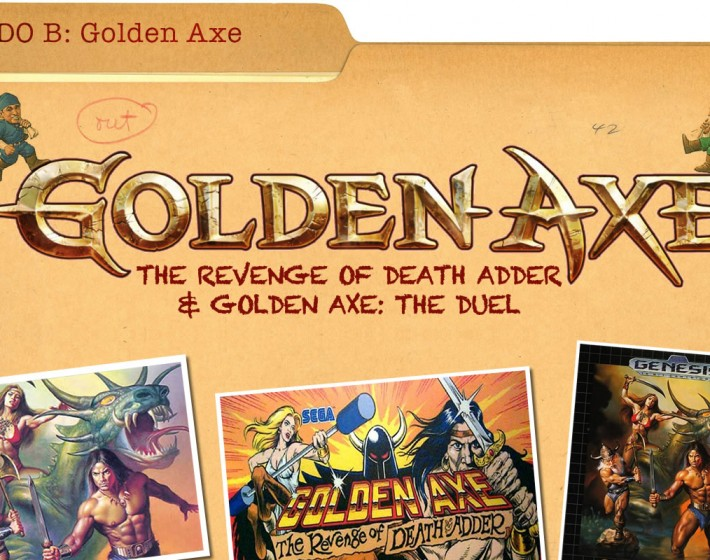 LADO B | Golden Axe: The Revenge of Death Adder & Golden Axe: The Duel