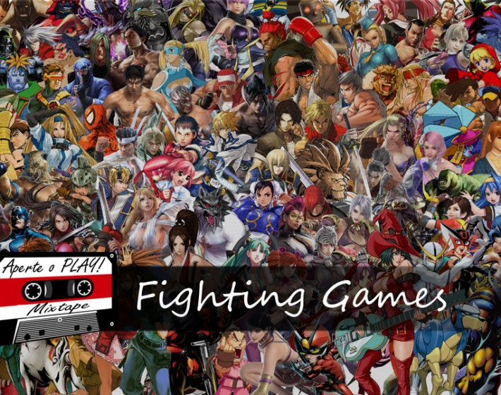 Aperte o PLAY!, Mixtape #07 – Fighting Games